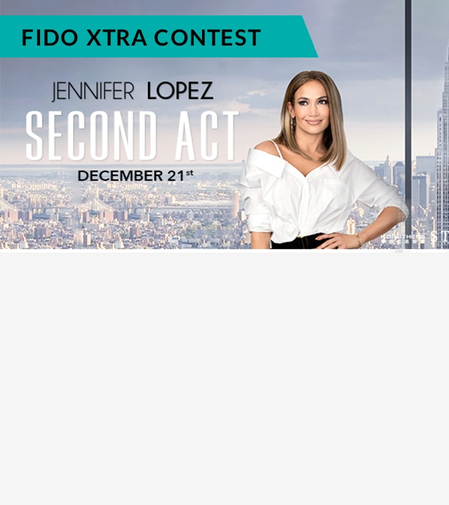 With Fido Xtra win a private screening with 20 friends to see J. Lo's new film SECOND ACT