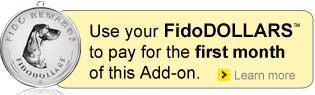 Use your FidoDOLLARS and save on this add-on