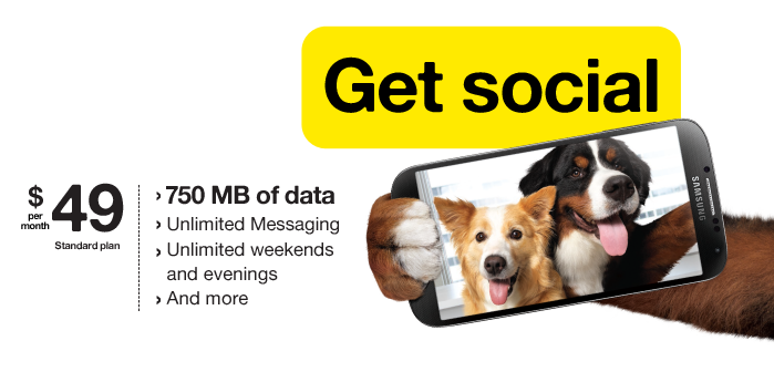 Get social. $49 per month, Standard plan. 750 MB of data, Unlimited Messaging, Unlimited weekends and evening, And more.
