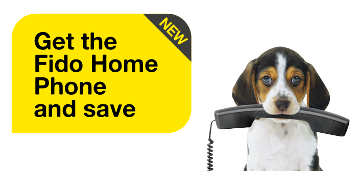 Get the Fido Home Phone and save