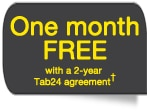 First month free with 2 year TAB24 agreement