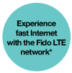 Experience fast Internet with the Fido LTE network